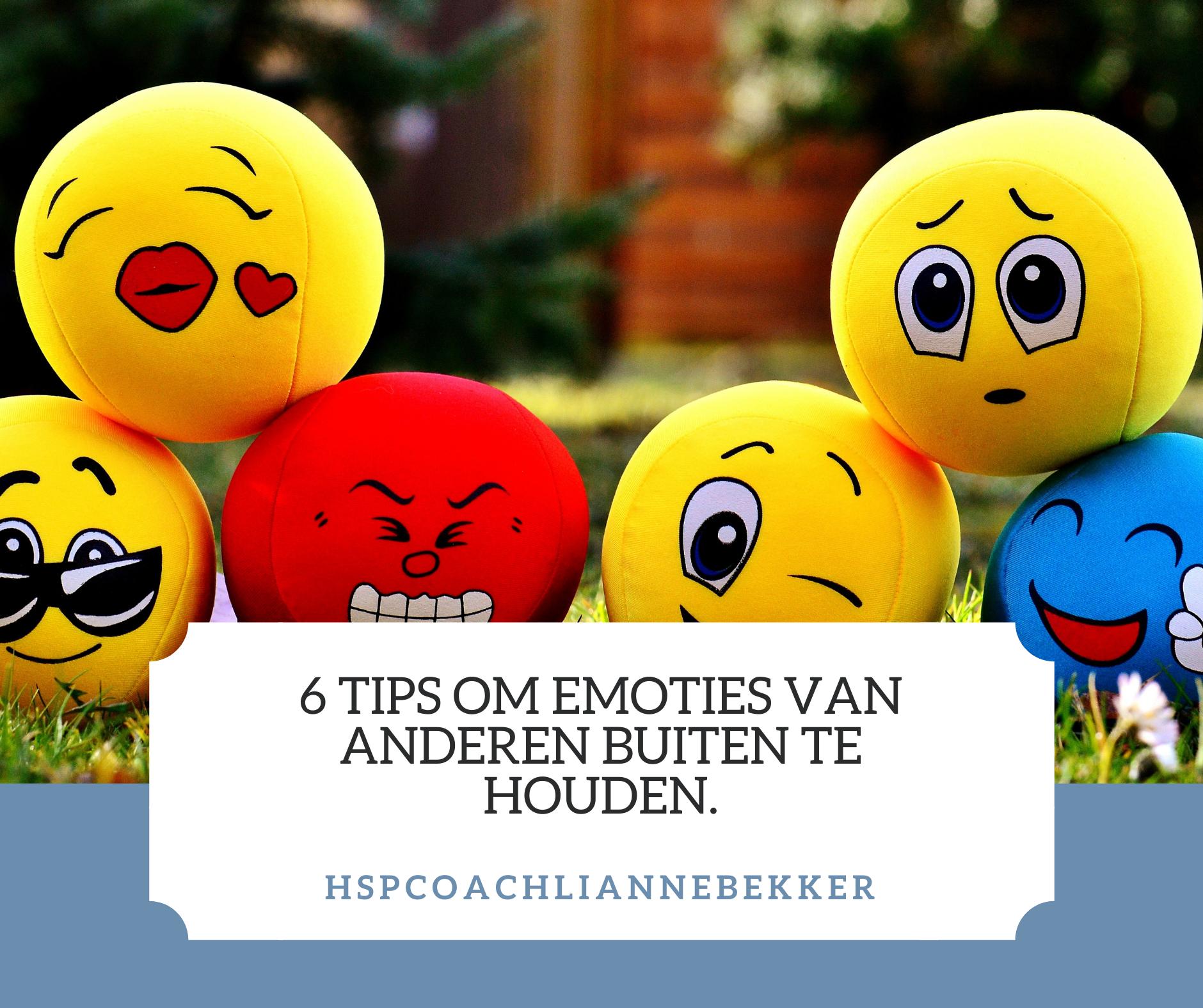 6 Tips om emoties van anderen buiten te houden